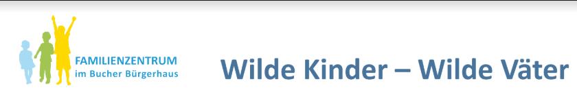 Wilde Kinder-Wilde Väter